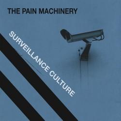 "The Pain Machinery, ""Surveillance Culture"""