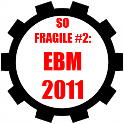 So Fragile Mixtape #2: EBM 2011