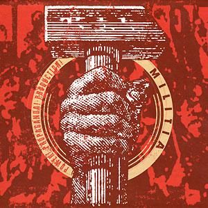 "Militia, ""Power! Propaganda! Production!"""