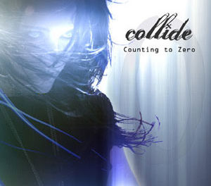 "Collide, ""Counting To Zero"""