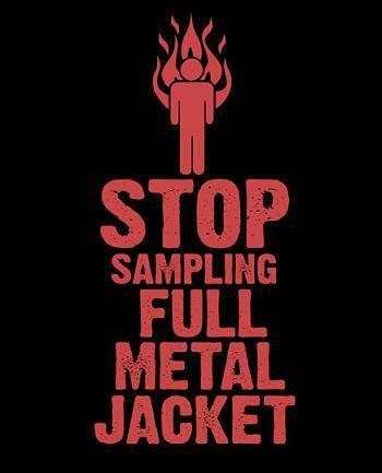 Caustic - Stop Sampling Full Metal Jacket
