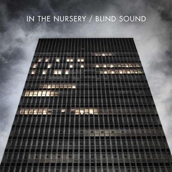 "In The Nursery, ""Blind Sound"""