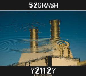"""32Crash, """"Y2112Y"""""""
