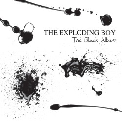 The Exploding Boy - The Black Album