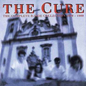 The Cure - B-Sides