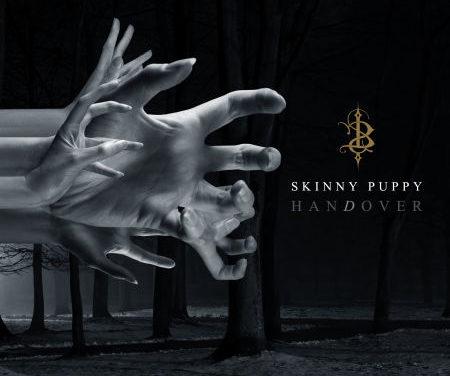 "Skinny Puppy, ""Handover"""