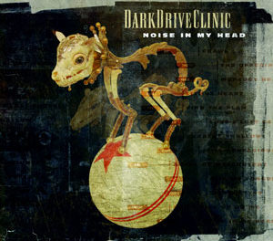"DarkDriveClinic, ""Noise In My Head"""