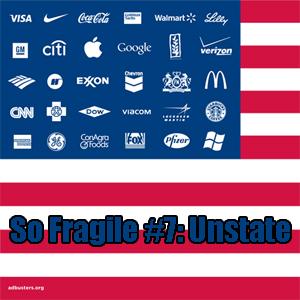 So Fragile #7: Unstate