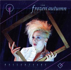 The Frozen Autumn - Rallentears