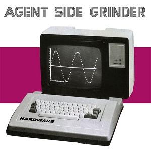 """Agent Side Grinder, """"Hardware"""""""