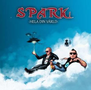 """Spark!, """"Hela Din Värld"""""""