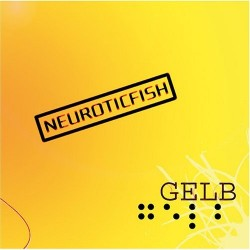 Neuroticfish - Gelb