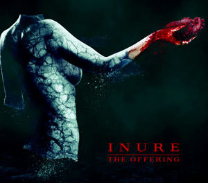 """Inure, """"The Offering"""""""