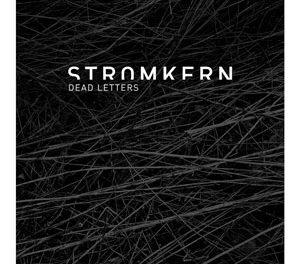 """Stromkern, """"Dead Letters"""""""