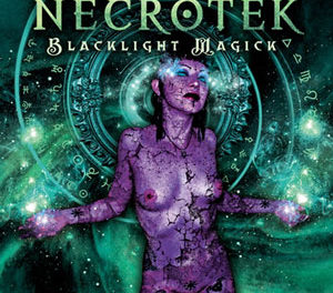 "Necrotek, ""Blacklight Magick"""