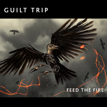 "Guilt Trip, ""Feed The Fire"""
