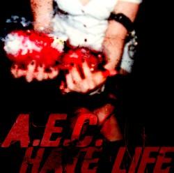 A.E.C. - Hate Life