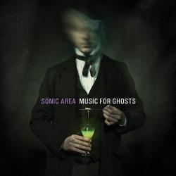 "Sonic Area, ""Music for Ghosts"""