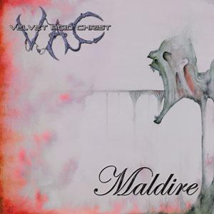 """Velvet Acid Christ, """"Maldire"""""""