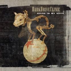 DarkDriveClinic - Noise In My Head reMix Album Part 1