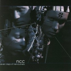 NCC - Seven Steps Of Nervousness