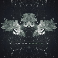 Displacer - Foundation