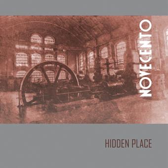 """Hidden Place, """"Novecento"""""""