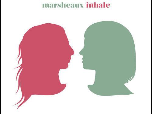 """Marsheaux, """"Inhale"""""""