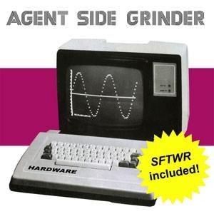 """End to End: Agent Side Grinder, """"SFTWR"""""""
