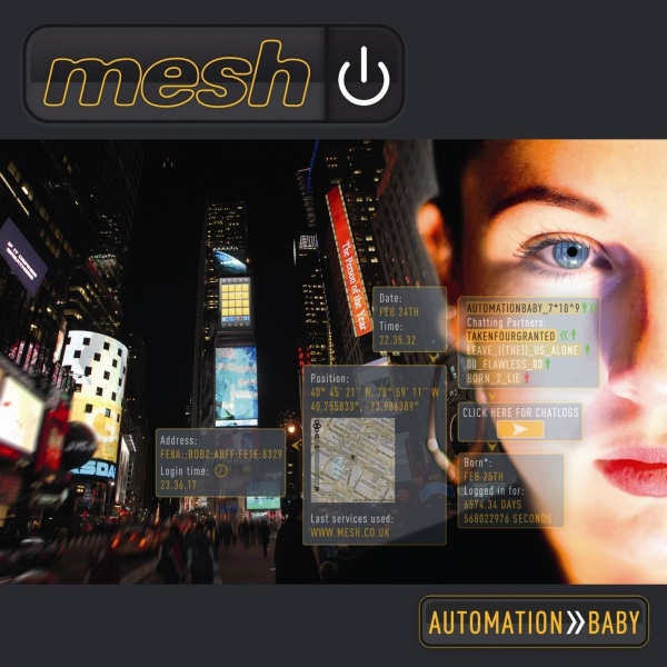 """Mesh, """"Automation Baby"""""""