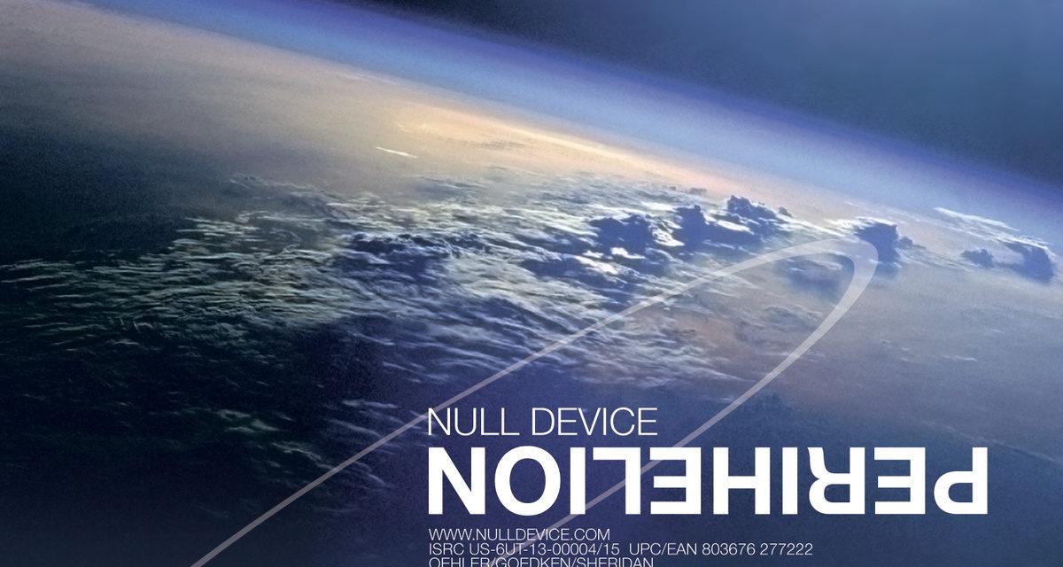 "Null Device, ""Perihelion"""