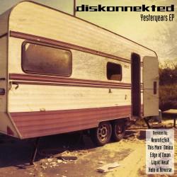 Diskonnekted - Yesteryears