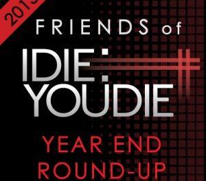 Friends of I Die: You Die Year End Round-Up