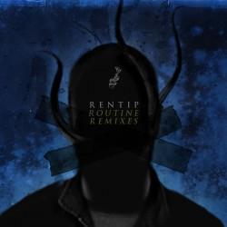Rentip - Routine Remixes