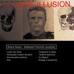 Severe Illusion - Deliberate Prefrontal Leucotomy