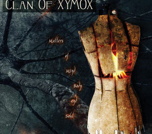 "Clan of Xymox, ""Matters of Mind, Body & Soul"""