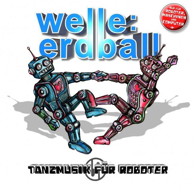 """Welle:Erdball, """"Tanzmusik Für Roboter"""""""