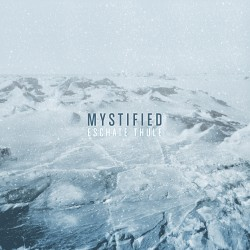 Mystified - Eschate Thule
