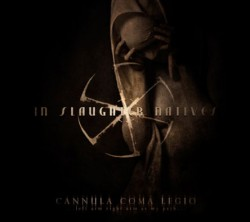 "IN SLAUGHTER NATIVES ""Cannula Coma Legio"""