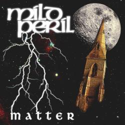 Mild Peril - Matter