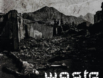 "W.A.S.T.E., ""Warlord Mentality"""
