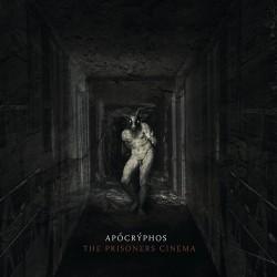 Apocryphos - The Prisoners Cinema