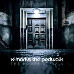 X-Marks The Pedwalk - The House Of Rain
