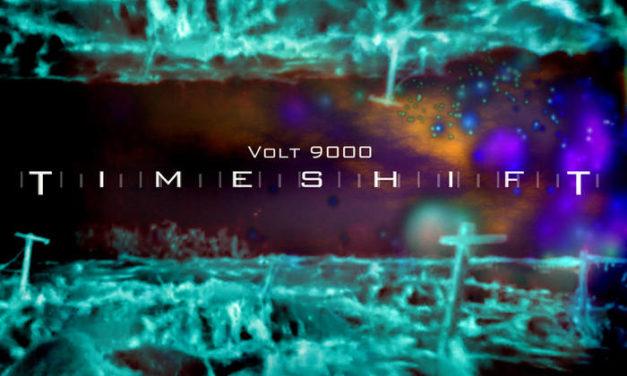 """Volt 9000, """"Timeshift"""""""