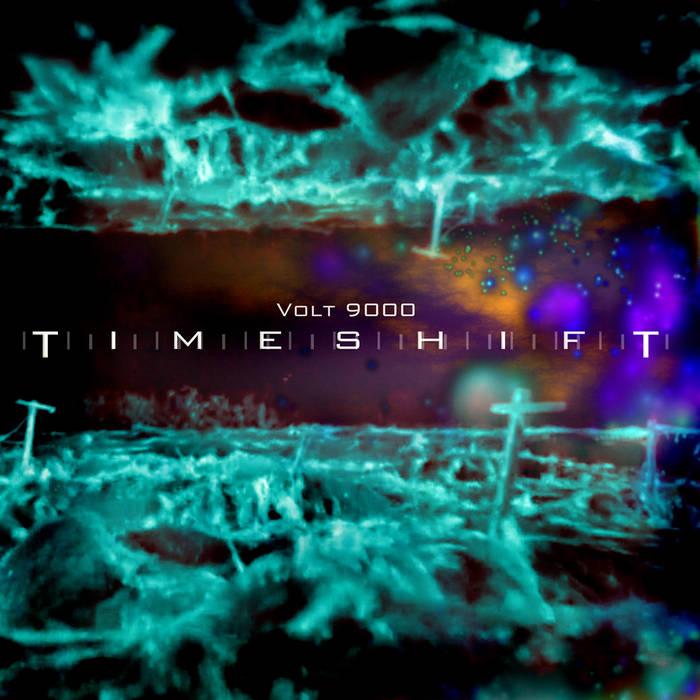 Volt 9000 - Timeshift