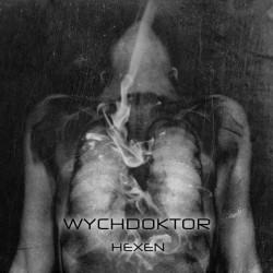 Wychdoktor, Hexen