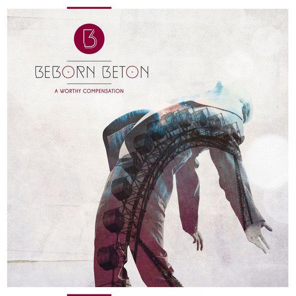 "Beborn Beton, ""A Worthy Compensation"""