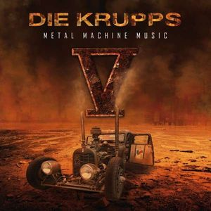 "Die Krupps, ""V – Metal Machine Music"""