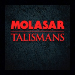 Molasar - Talismans