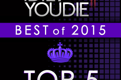I DIE: YOU DIE'S TOP 25 OF 2015: 5-1